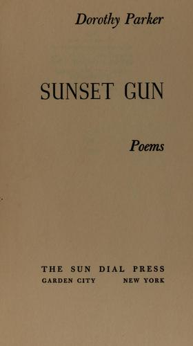 Sunset gun by Dorothy Parker