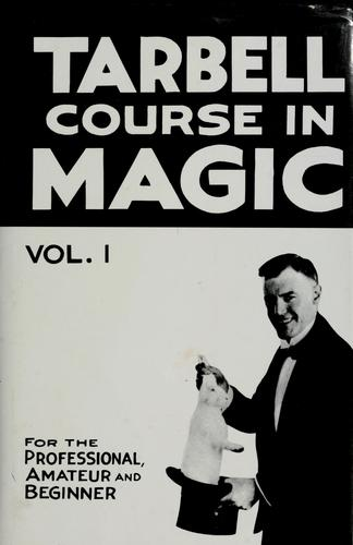The Tarbell course in magic