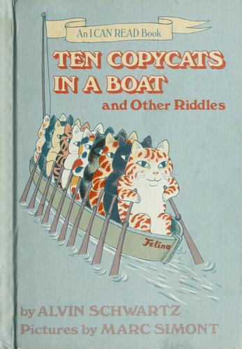 Ten Copycats in a Boat, and Other Riddles