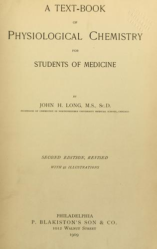 A text-book of physiological chemistry for students of medicine