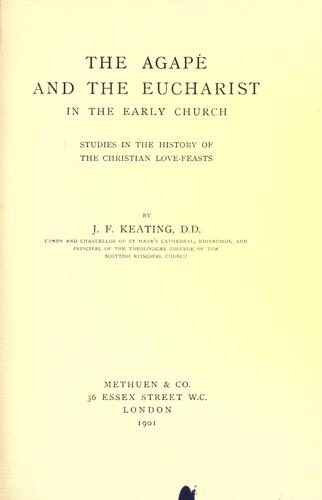 Download The agapé and the eucharist in the early church