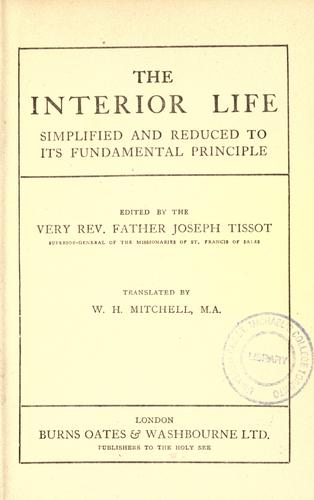 Download The interior life simplified and reduced to its fundamental principle