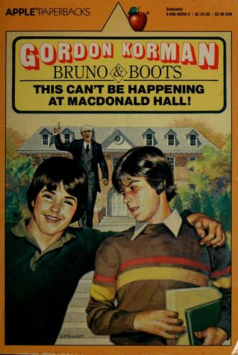 This can't be happening at Macdonald Hall!