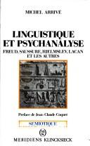 Linguistique et psychanalyse by Michel Arrivé