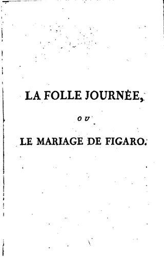 La folle journée, ou Le mariage de Figaro,
