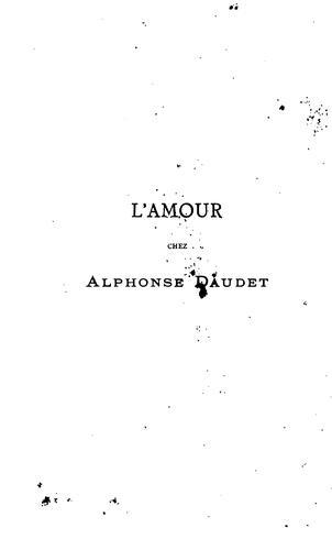 L'amour chez Alphonse Daudet: essai