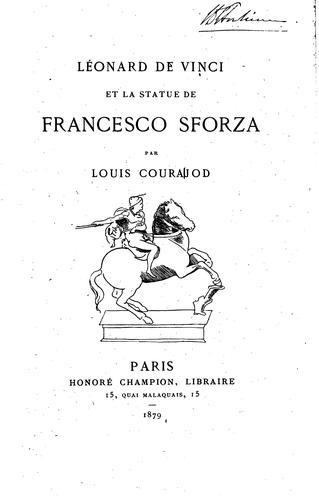 Léonard de Vinci et la statue de Francesco Sforza microform