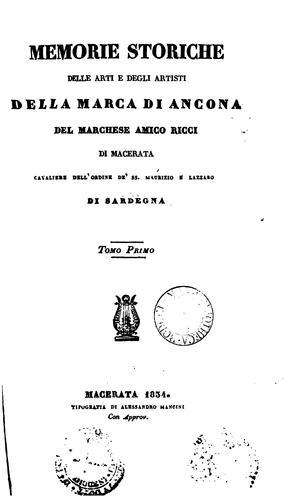 Memorie storiche delle arti e degli artisti della marca di Ancona