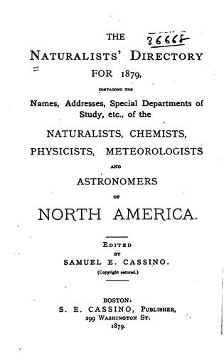 The Naturalists' Universal Directory: containing names, addresses and special subjects of study …