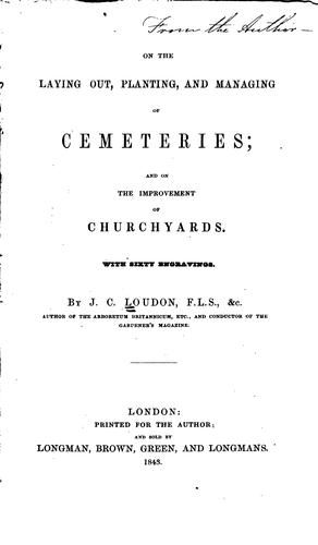 Download On the Laying Out, Planting, and Managing of Cemeteries, and on the Improvement of Churchyards