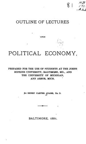 Outline of Lectures Upon Political Economy