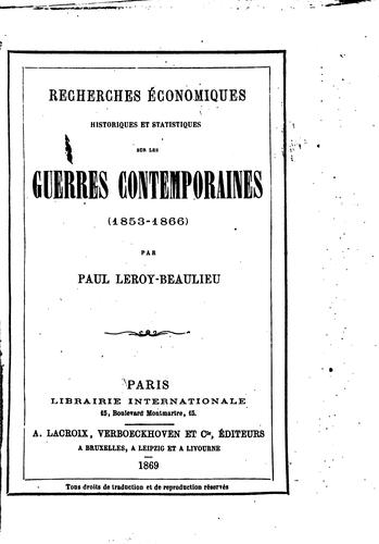 Recherches économiques, historiques et statistiques sur les guerres contemporaines (1853-1866).