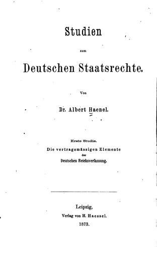 Studien zum deutschen Staatsrechte