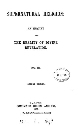 Supernatural religion by W.R. Cassels.