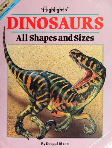 Dinosaurs by Highlights for Children, Dougal Dixon