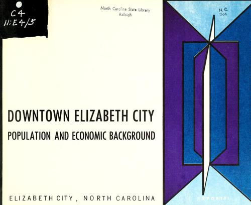 Downtown Elizabeth City by North Carolina. Division of Community Planning