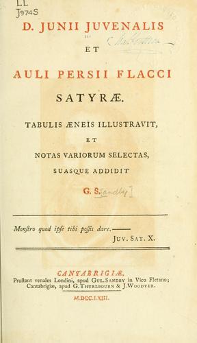 D. Junii Juvenalis et Auli Persii Flacci Satyrae