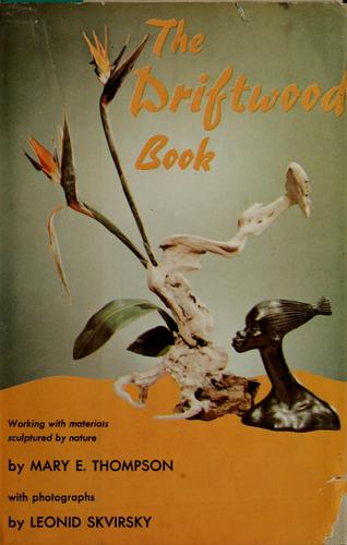 Download The driftwood book.