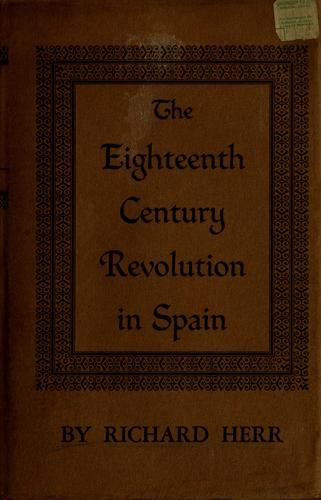 The eighteenth-century revolution in Spain.