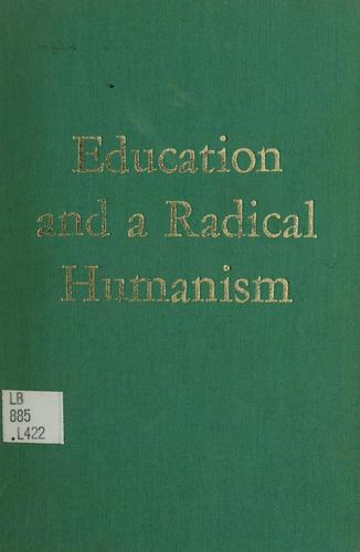 Download Education and a radical humanism