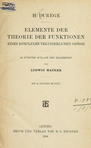 Download Elemente der Theorie der Funktionen einer komplexen veränderlichen Grösse.
