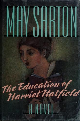 Download The education of Harriet Hatfield
