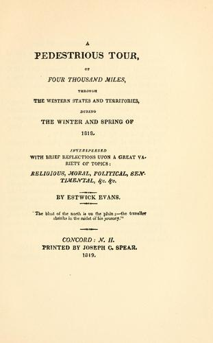 Download Evans's Pedestrious tour of four thousand miles–1818