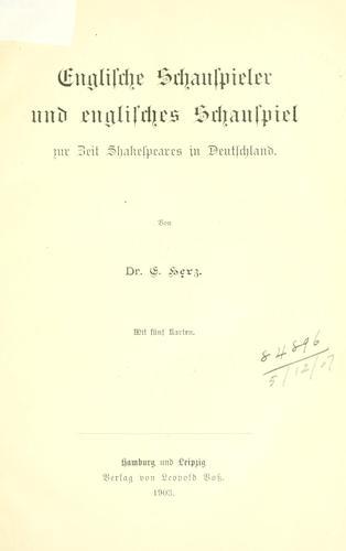 Englische Schauspieler und englisches Schauspiel zur Zeit Shakespeares in Deutschland.