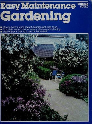 Easy maintenance gardening