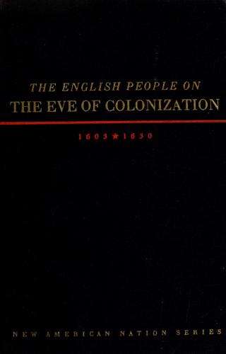 Download The English people on the eve of colonization, 1603-1630.