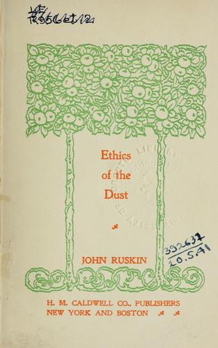 The ethics of the dust by John Ruskin