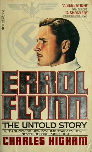 Errol Flynn by Charles Higham