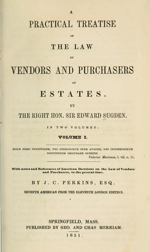 Download A practical treatise of the law of vendors and purchasers of estates.