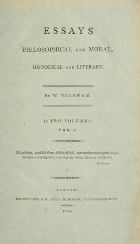 Essays philosophical and moral, historical and literary