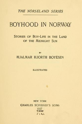 Boyhood in Norway.
