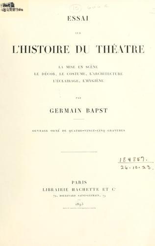 Download Essai sur l'histoire du théâtre
