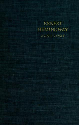 Download Ernest Hemingway; a life story