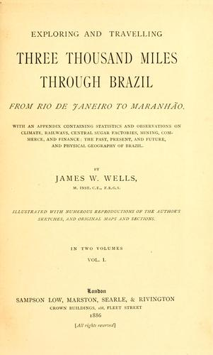 Download Exploring and travelling three thousand miles through Brazil from Rio de Janeiro to Maranhão