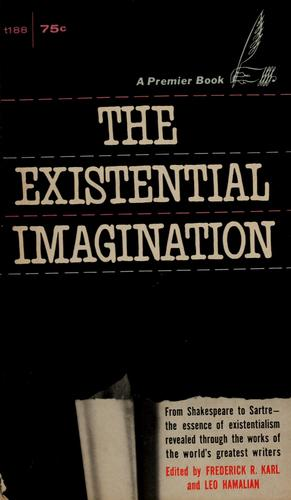 The existential imagination.