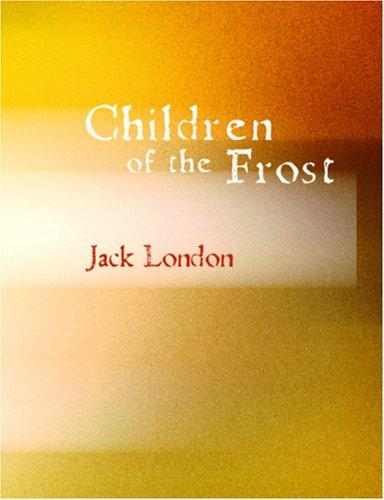 Children of the Frost (Large Print Edition)