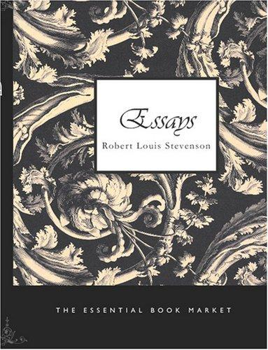 Download Essays of Robert Louis Stevenson (Large Print Edition)