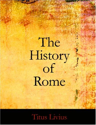 The History of Rome (Large Print Edition)
