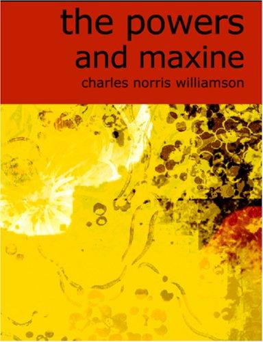 The Powers and Maxine (Large Print Edition)