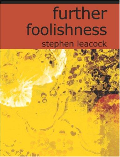 Download Further Foolishness (Large Print Edition)