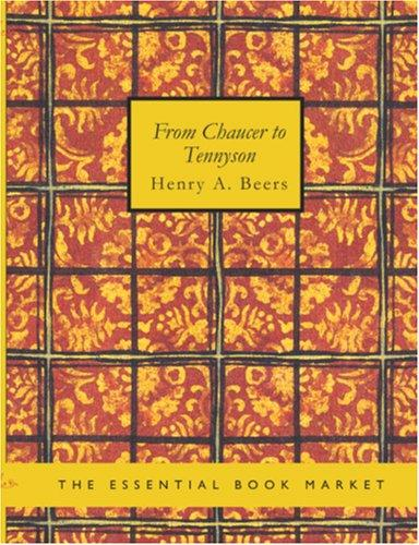 From Chaucer to Tennyson (Large Print Edition)