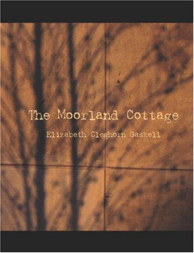 The Moorland Cottage (Large Print Edition)