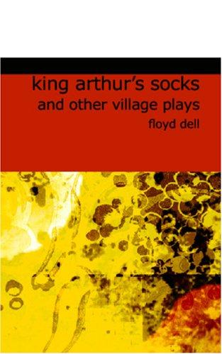 King Arthur\'s Socks and Other Village Plays