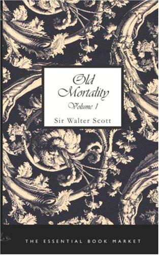 Download Old Mortality, Volume 1