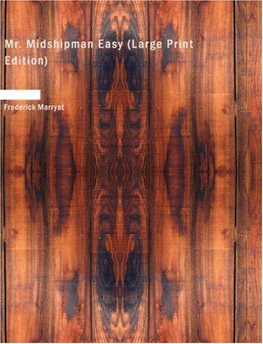 Mr. Midshipman Easy (Large Print Edition)