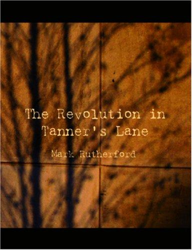 Download The Revolution in Tanner\'s Lane (Large Print Edition)